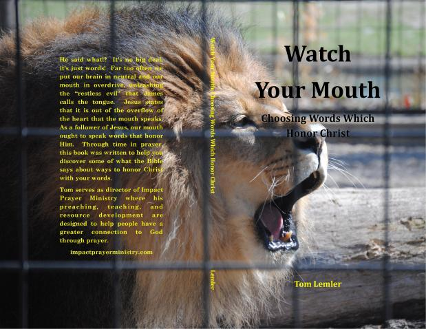 Watch Your Mouth: Choose Living Words