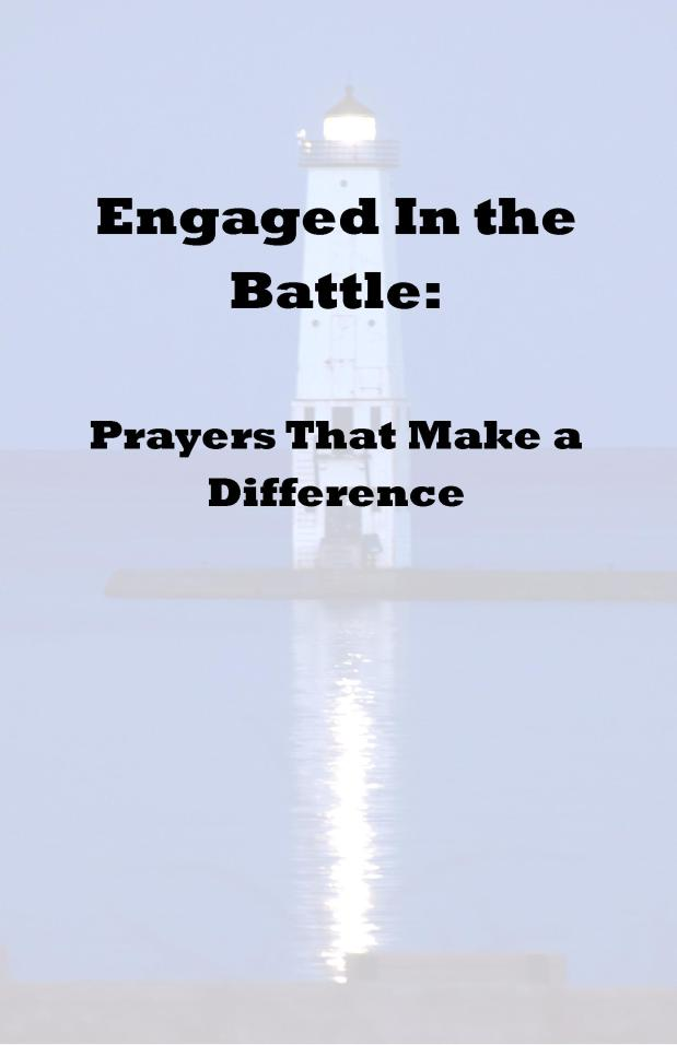 Engaged In the Battle: Session Three (Engaged With God's Army)